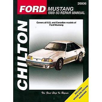 Ford Mustang & kvicksilver Capri Chilton Automotive Repair Manual: 1979-93 (Haynes bilreparationer manualer)