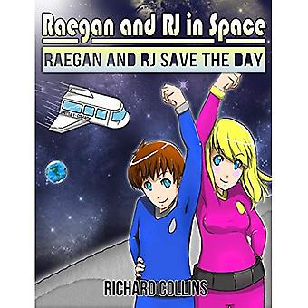 Raegan and RJ Save the Day: Raegan and RJ in Space