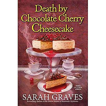 Death by Chocolate Cherry Cheesecake (Death by Chocolate Mystery)