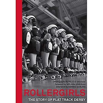 Rollergirls: La historia de Flat Track Derby