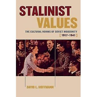 Stalinistische Werte: Die kulturellen Normen der sowjetischen moderne, 1917-1941