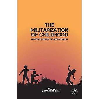 La militarisation de l'enfance, penser au-delà de l'hémisphère sud par Beier & J. Marshall