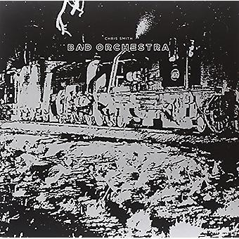 Chris Smith - slechte Orchestra [Vinyl] USA import