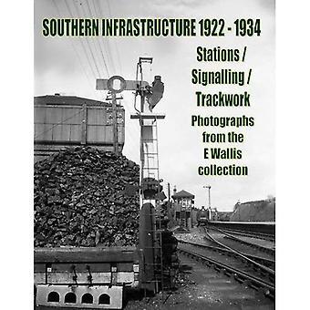 Södra infrastruktur 1922-1934: stationer / signalering / Banarbetet (Häftad)