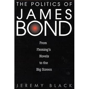 De politiek van James Bond van Vlamingen romans naar het grote scherm door Black & Jeremy