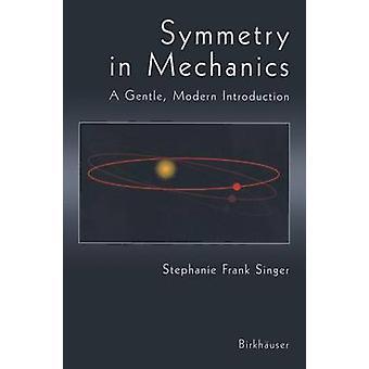 Symmetri i mekanik en blid moderne indførelsen af sanger & Stephanie Frank