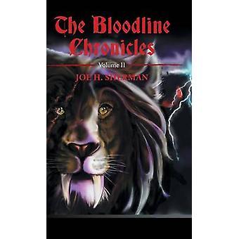 Il Bloodline Chronicles Volume II di Sherman & Joe H.