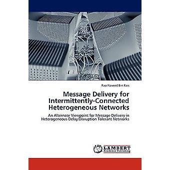 Meddelandeleverans för IntermittentlyConnected heterogena nätverk av Rais & Rao Naveed Bin