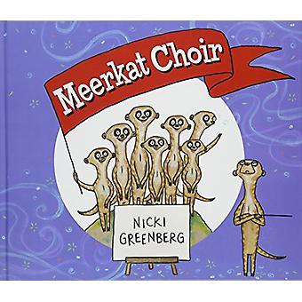 Meerkat Koor door Nicki Greenberg - 9781760634063 Boek