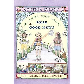 Some Good News by Cynthia Rylant - Wendy Anderson Halperin - 97806898