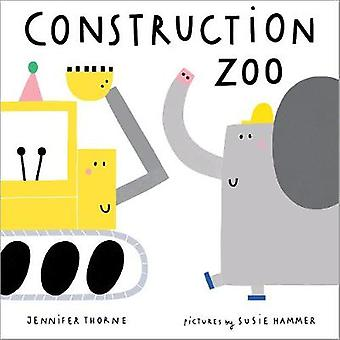 Construction Zoo by Jennifer Thorne - 9780807512821 Book