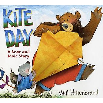 Kite Day - A Bear and Mole Story by Will Hillenbrand - 9780823427581 B