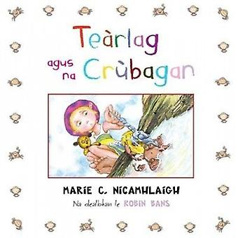 Tearlag agus na Crubagan by Marie C. Macaulay - 9780861525522 Book