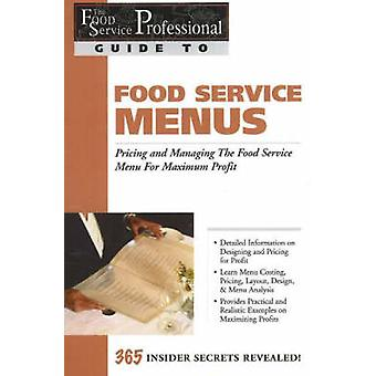 The Food Service Professionals Guide to Food Service Menus - Pricing a