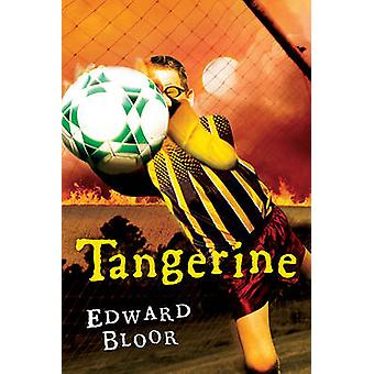 Tangerine by Edward Bloor - 9781417753567 Book