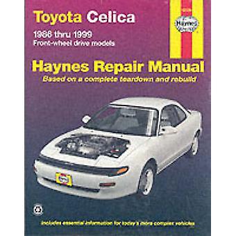 Toyota Celica FWD Automotive Repair Manual - 1986-1999 (3rd Revised ed