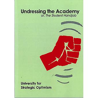 Undressing the Academy - Or - the Student Handjob by University for St