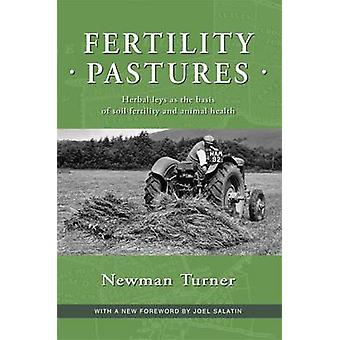 Fertility Pastures by Newman Turner - 9781601730114 Book