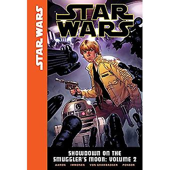 Star Wars - Showdown on the Smuggler's Moon - Volume 2 by Jason Aaron
