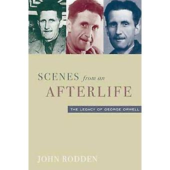 Scenes from an Afterlife by John Rodden - 9781932236019 Book