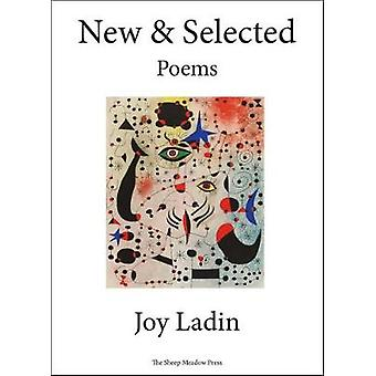 New & Selected - Poems by Joy Ladin - 9781937679743 Book