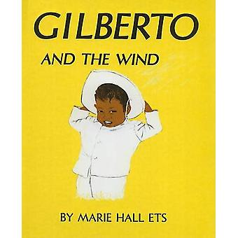 Gilberto and the Wind by Marie Hall Ets - 9780812453133 Book
