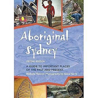 Aboriginal Sydney: A Guide to viktige steder av fortid og nåtid
