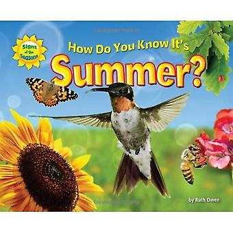 Comment savez-vous que c'est l'été?