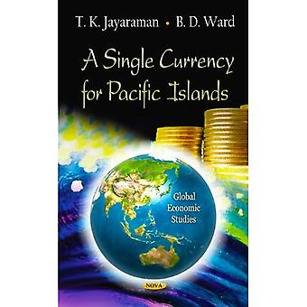 A Single Currency for Pacific Islands