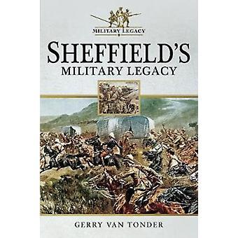 Sheffields militära arv av Gerry van Tonder