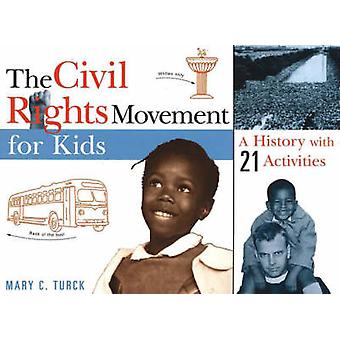Civil Rights Movement for Kids by Turck