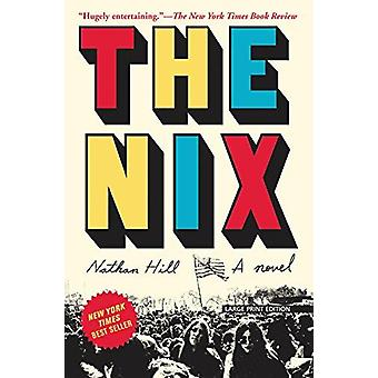 The Nix by Nathan Hill - 9781432840877 Book