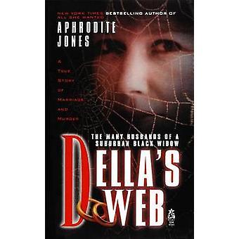 Dellas Web by Jones & Aphrodite