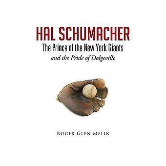 HAL Schumacher prinsen av New York Giants og Pride of Dolgeville av Melin & Roger Glen