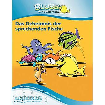 Blubb der Doktorfisch door Oberhofer & Siegfried
