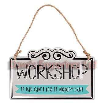Workshop Sign - Wooden Hanging - If Dad Can't Fix it Nobody Can Garage
