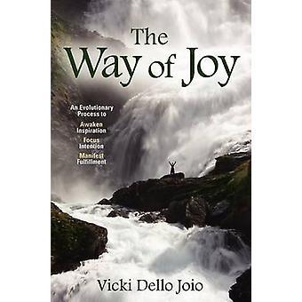 The Way of Joy by Dello Joio & Vicki