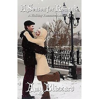 A Season for Romance by Blizzard & Amy