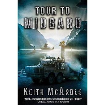 Tour To Midgard The Forgotten Land by McArdle & Keith
