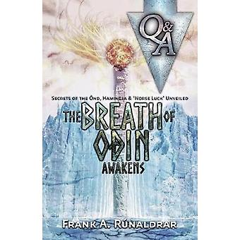 The Breath of Odin Awakens  Questions  Answers Secrets of the Ond Hamingja  Norse Luck Unveiled by Rnaldrar & Frank A