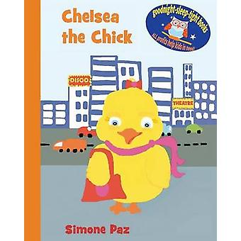 Chelsea the Chick by Paz & Simone