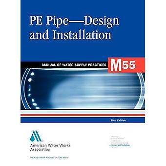 M55 PE PipeDesign und Installation von AWWA American Water Works Association