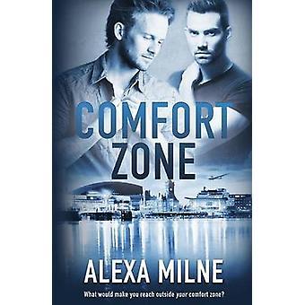 Comfort Zone by Milne & Alexa