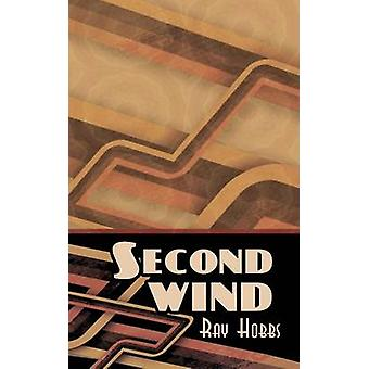 Second Wind by Hobbs & Ray