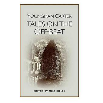 Tales on the OffBeat by YoungmanCarter & Philip