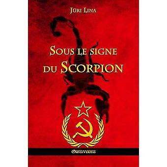 Sous le signe du Scorpion by Lina & Jri
