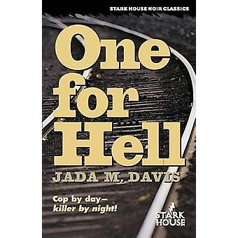 One for Hell by Davis & Jada M.