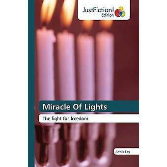 Miracle Of Lights by Sag Arielle