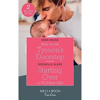 Baby on The Tycoons Doorstep Starting Over In Wickham Fal von Nina Milne