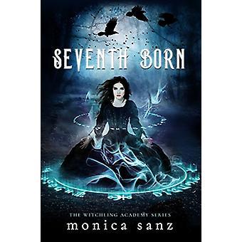 Seventh Born by Monica Sanz - 9781640631922 Book